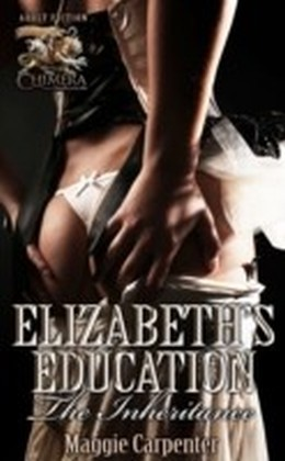 Elizabeth's Education - The Inheritance