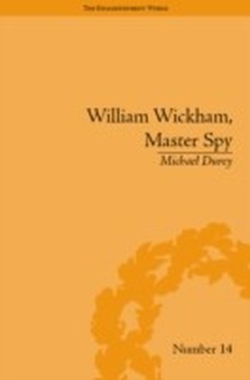 William Wickham, Master Spy