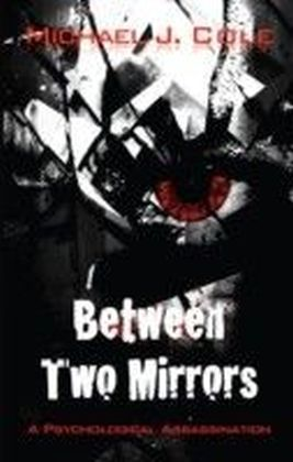 Between Two Mirrors