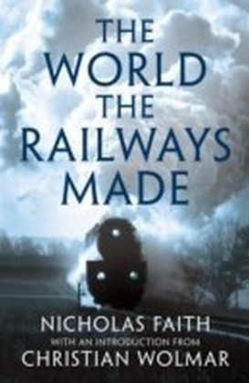 World The Railways Made