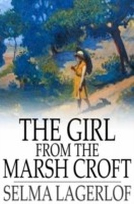 Girl From the Marsh Croft