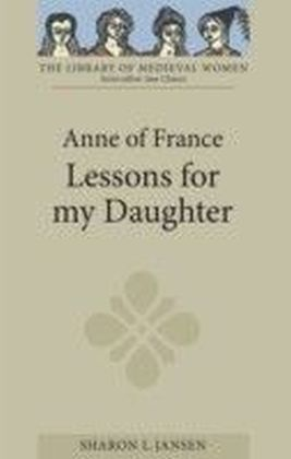 Anne of France: Lessons for my Daughter