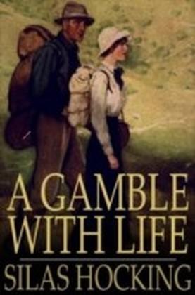 Gamble with Life