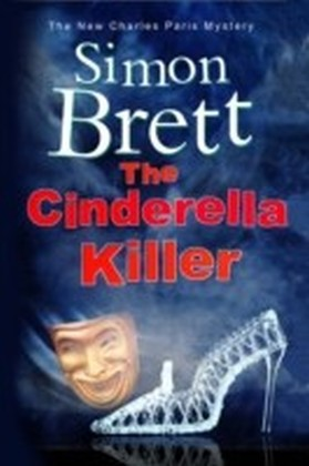 Cinderella Killer: A theatrical mystery starring actor-sleuth Charles Paris