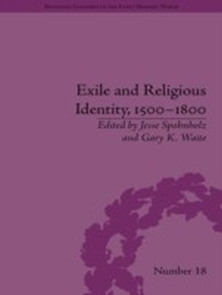 Exile and Religious Identity, 1500-1800