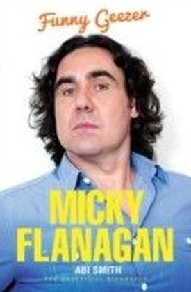 Micky Flanagan - Funny Geezer