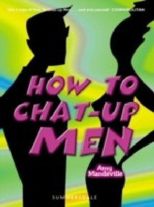 How to Chat Up Men