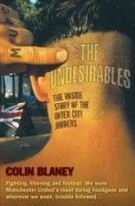 Undesirables - The Inside Story of the Inter City Jibbers