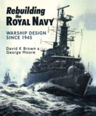 Rebuilding the Royal Navy