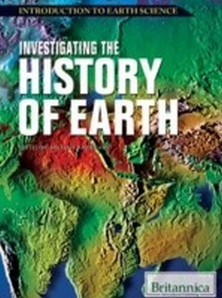 Investigating the History of Earth