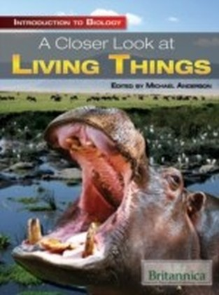 Closer Look at Living Things