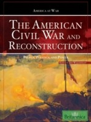 American Civil War and Reconstruction