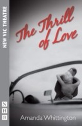 Thrill of Love (NHB Modern Plays)