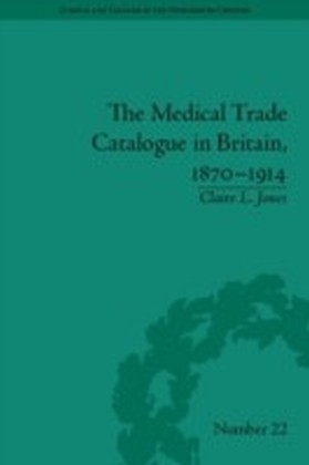 Medical Trade Catalogue in Britain, 1870-1914