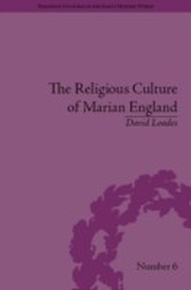 Religious Culture of Marian England