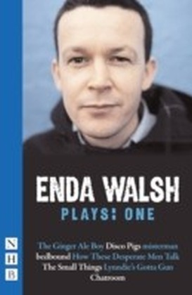 Enda Walsh Plays: One (NHB Modern Plays)