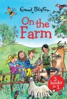 On the Farm: The Farm Series Collection