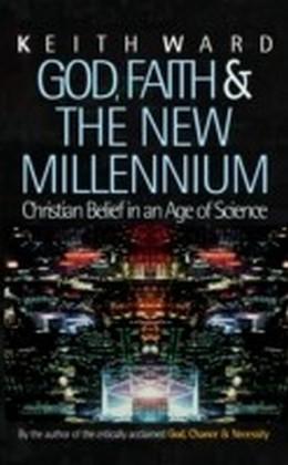 God, Faith and the New Millennium