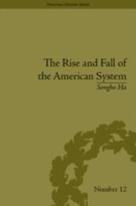 Rise and Fall of the American System
