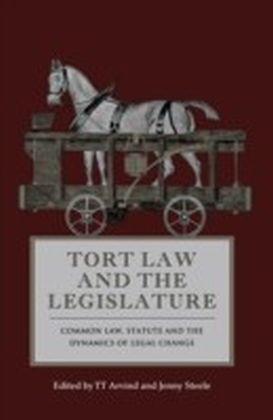 Tort Law and the Legislature