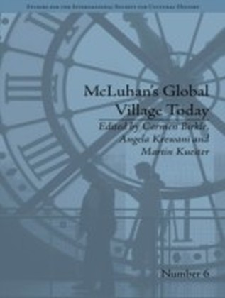 McLuhan's Global Village Today