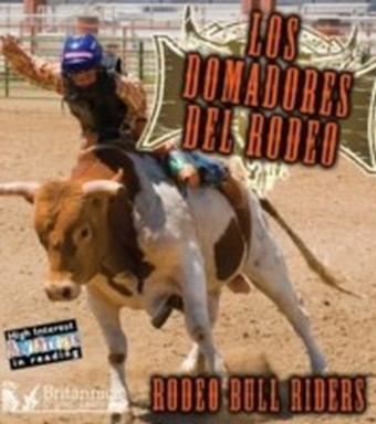Los Domadores del Rodeo (Rodeo Bull Riders)