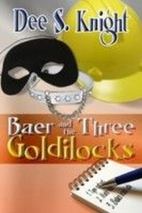 Baer and the Three Goldilocks