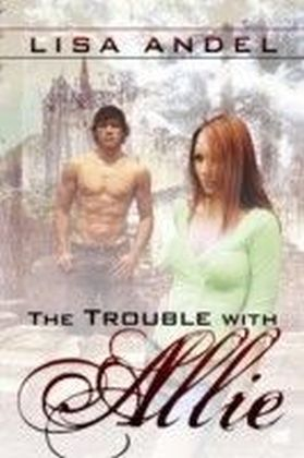 Trouble With Allie