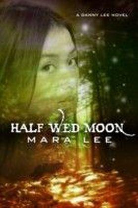 Half Wed Moon