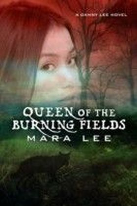 Queen of the Burning Fields