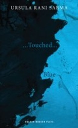 Blue / ...Touched...