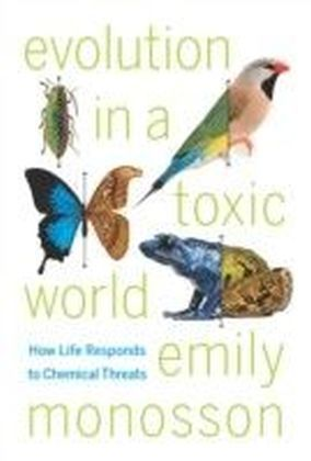 Evolution in a Toxic World