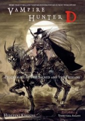 Vampire Hunter D - Pilgrimage of the Sacred and the Profane