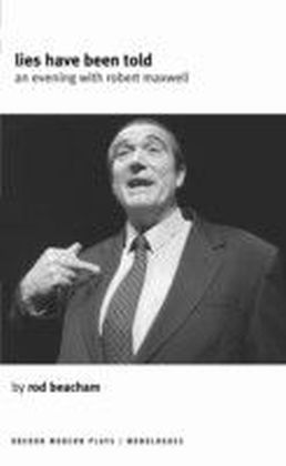 Lies Have Been Told: An Evening with Robert Maxwell
