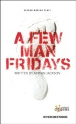Few Man Fridays
