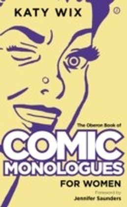 Oberon Book of Comic Monologues for Women