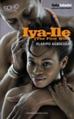 Iya-Ile : The First Wife