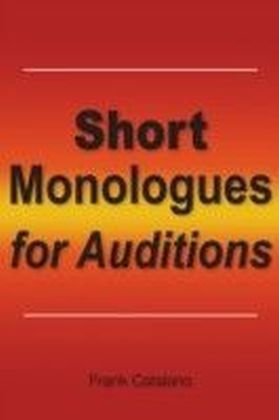 Short Monologues for Auditions