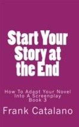 Start Your Story at the End