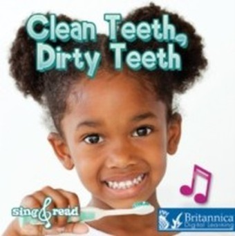 Clean Teeth, Dirty Teeth