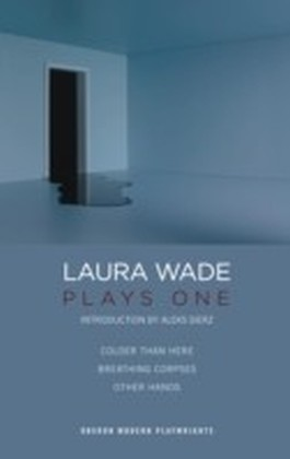 Laura Wade: Plays One