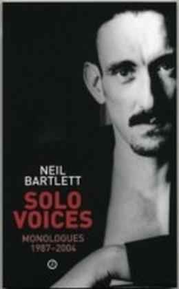 Solo Voices: Monologues 1987-2004