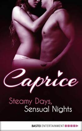 Steamy Days, Sensual Nights - Caprice