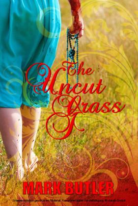 The Uncut Grass