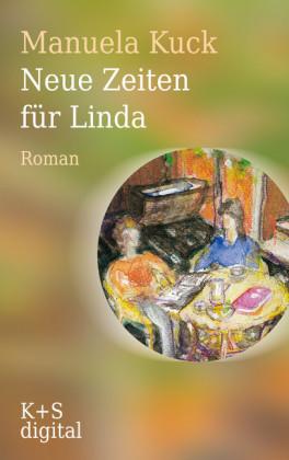Neue Zeiten für Linda