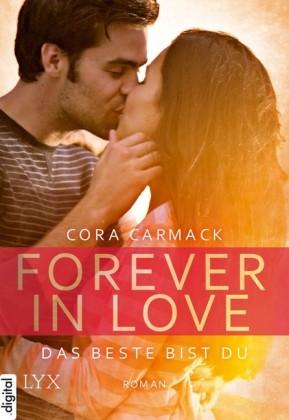 Forever in Love - Das Beste bist du