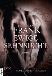 World of Nightwalkers - Ewige Sehnsucht