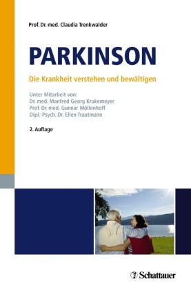 Parkinson - Die Krankheit verstehen und bewältigen