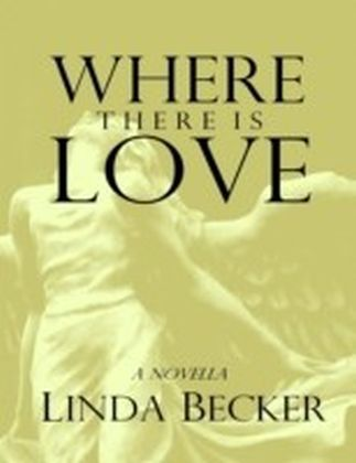 Where There Is Love