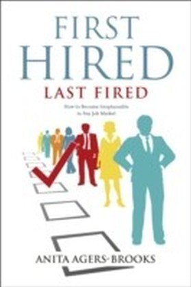First Hired, Last Fired